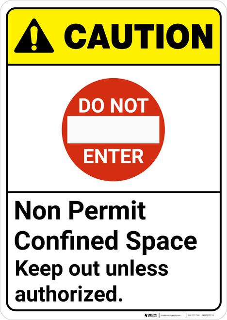 Caution: Do Not Enter Non Permit Confined Space Keep Out ANSI - Wall Sign