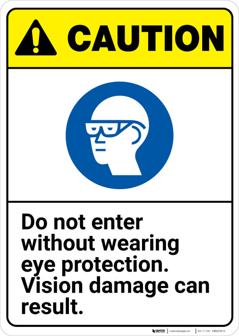 Caution: Do Not Enter Without Eye Protection Can Damage Vision ANSI - Wall Sign