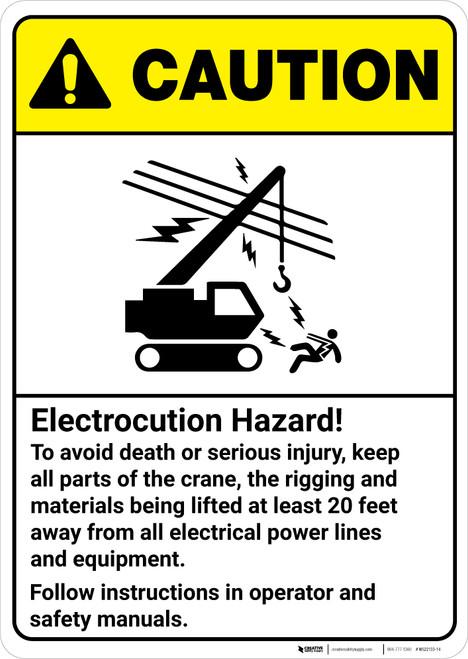 Caution: Electrocution Hazard Crane Rigging Follow Instructions ANSI - Wall Sign