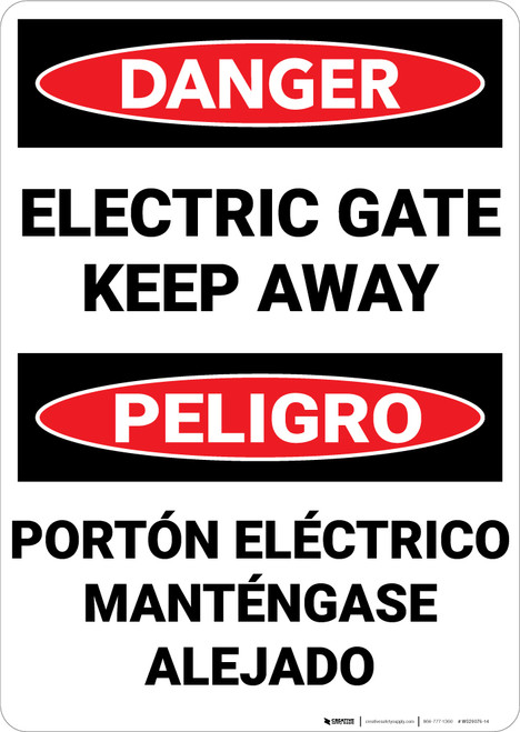 Danger: Electric Gate Keep Away Bilingual Spanish - Wall Sign