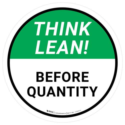 Think Lean: Before Quantity Circular - Floor Sign