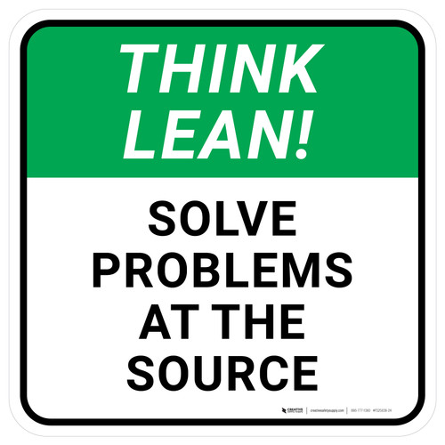 Think Lean: Solve Problems At The Source Square - Floor Sign