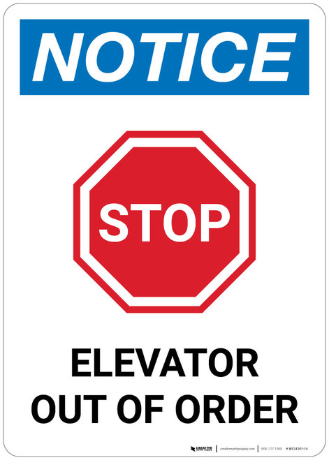 Notice: Stop Elevator Out Of Order - Wall Sign
