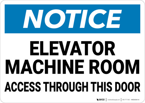 Notice: Elevator Machine Room Access Warning - Wall Sign
