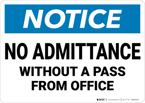 Notice: No Admittance Without A Pass From Office - Wall Sign