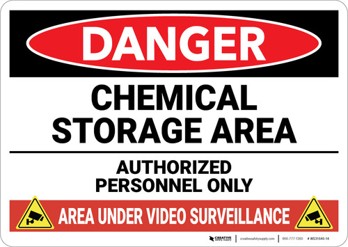 Danger: Chemical Storage Area Area Under Video Surveillance - Wall Sign