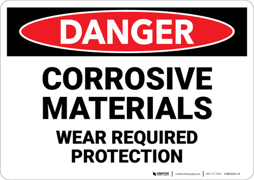 Danger: Corrosive Materials Wear Required Protection - Wall Sign
