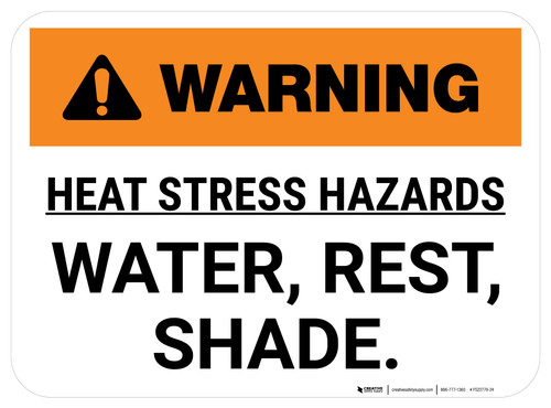 Warning Heat Stress Hazards Water Rest Shade Rectangle - Floor Sign