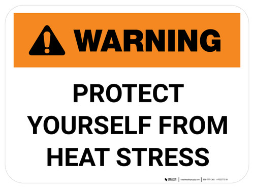 Warning Protect Yourself From Heat Stress Rectangle - Floor Sign