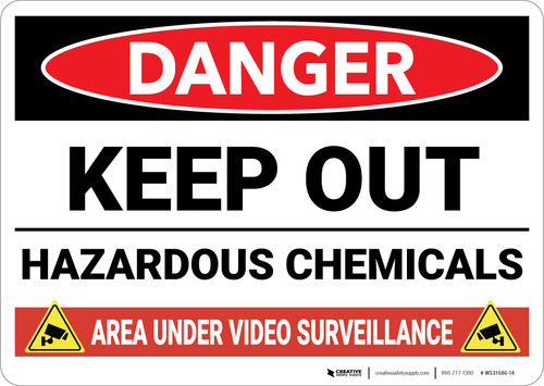 Danger: Keep Out Hazardous Chemicals Video Surveillance - Wall Sign