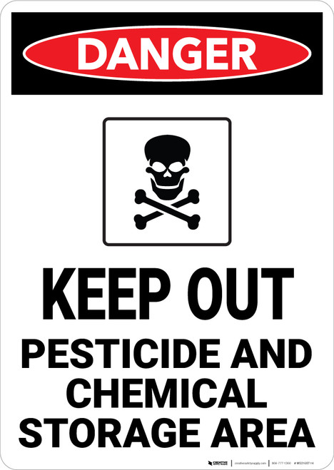 Danger: Keep Out Pesticide And Chemical Storage - Wall Sign