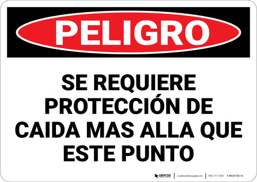 Danger: Fall Protection Required Beyond Spanish - Wall Sign