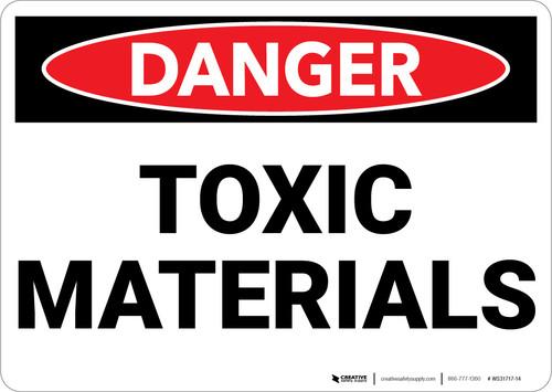 Danger: Toxic Materials - Wall Sign
