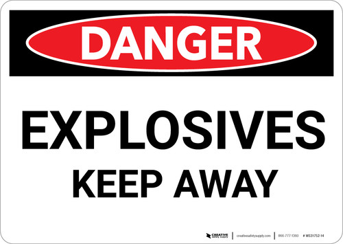 Danger: Explosives Keep Away - Wall Sign