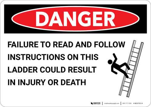 Danger: Follow Instructions on This Ladder - Wall Sign