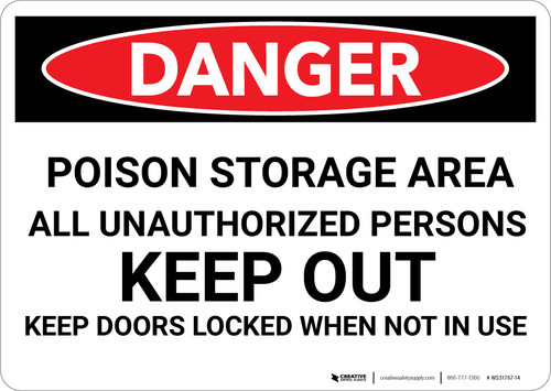 Danger: Poison Storage Area Keep Out Keep Doors Locked - Wall Sign
