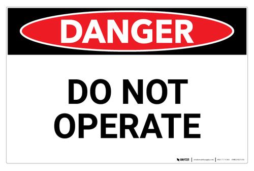 Danger: Do Not Operate (Wall)