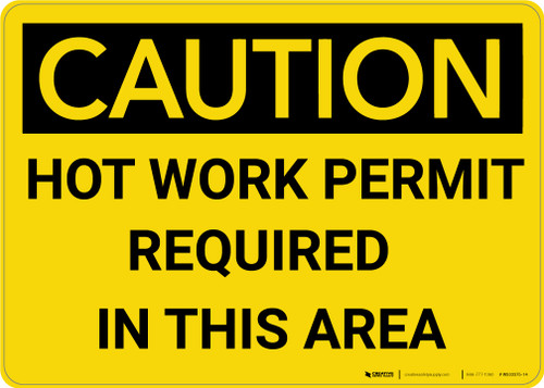 Caution: Hot Work Permit Required in This Area - Wall Sign