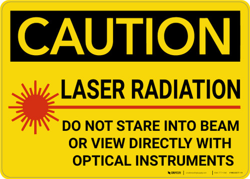 Caution: Laser Radiation Do Not Stare into Beam - Wall Sign
