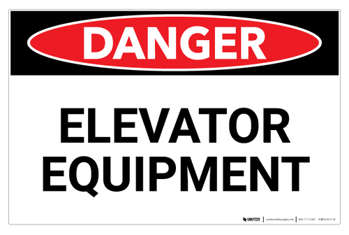 Danger: Elevator Equipment (Wall)