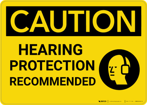 Caution: Hearing Protection Recommended With Graphic - Wall Sign