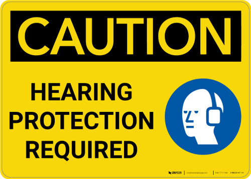 Caution: Hearing Protection Required With Graphic - Wall Sign