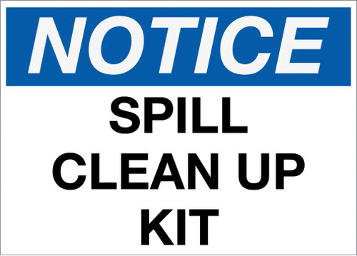 Notice: Spill Clean Up Wall Signs