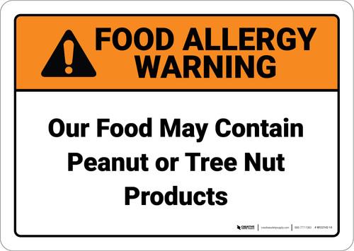 Warning: Food May Contain Peanut Tree Nut Tent - Wall Sign