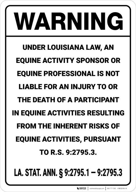 Warning: Louisiana Equine Liability LA - Wall Sign