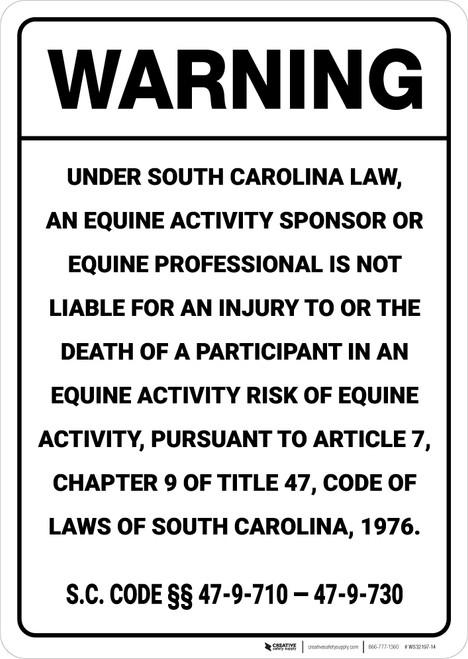 Warning: South Carolina Equine SC - Wall Sign