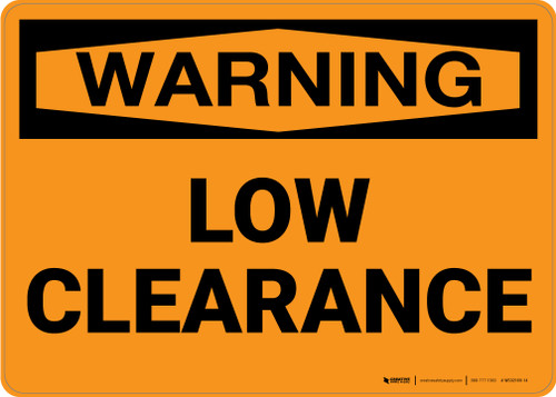 Warning: Low Clearance - Wall Sign