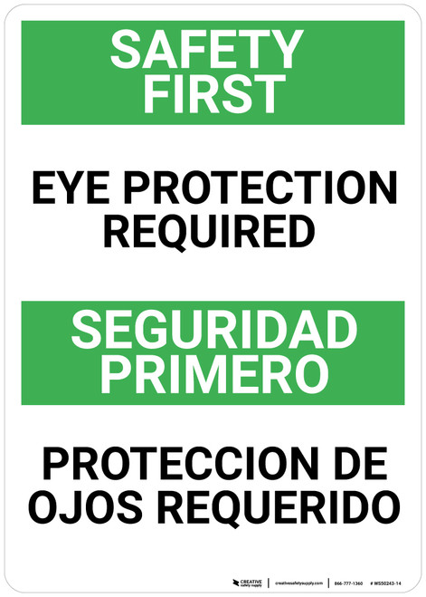 Safety First: Eye Protection Required Bilingual Spanish - Wall Sign
