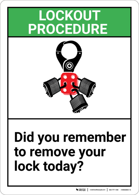 Safety First: Did You Remember To Remove Your Lock Today - Wall Sign