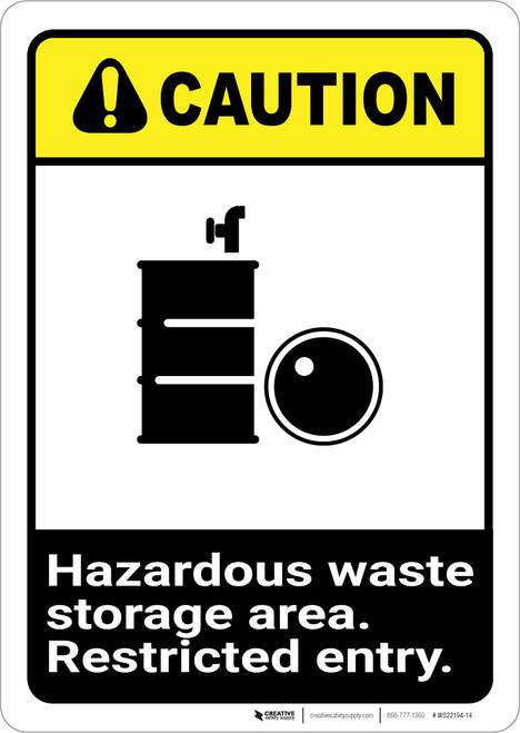 Caution: Hazardous Waste Storage Restricted ANSI - Wall Sign