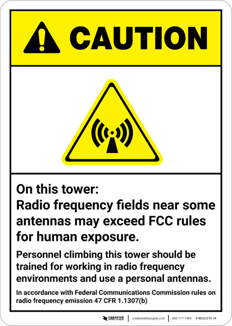 Caution: Radio Frequency Fields Exceed FCC Rules Use RF Monitor ANSI - Wall Sign