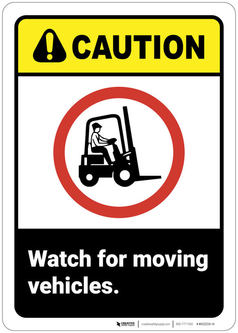 Caution: Watch For Moving Vehicles ANSI - Wall Sign