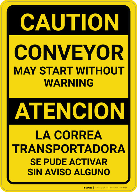 Caution: Conveyor May Start Without Warning Bilingual Spanish - Wall Sign