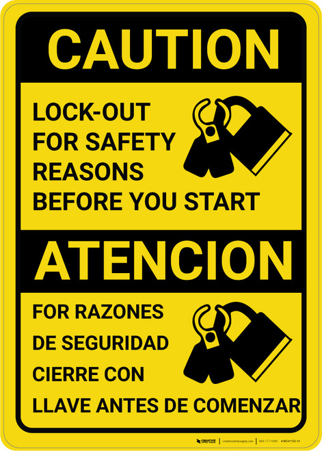 Caution: Lockout For Safety Reasons Before Starting Bilingual Spanish - Wall Sign