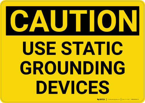 Caution: Use Static Grounded Devices - Wall Sign