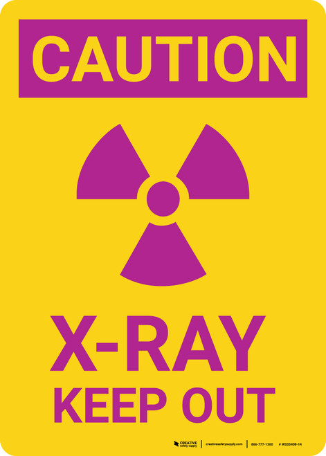Caution: Radiation X Ray Keep Out Vertical with Graphic - Wall Sign