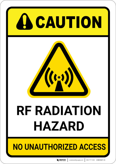 Caution: RF Radiation Hazard No Unauthorized Access ANSI with Graphic - Wall Sign