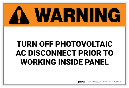 Warning: Turn Off Photovoltaic AC Disconnect – Solar Panel Label