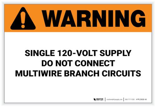 Warning: Single 120-Volt Supply – Solar Panel Label