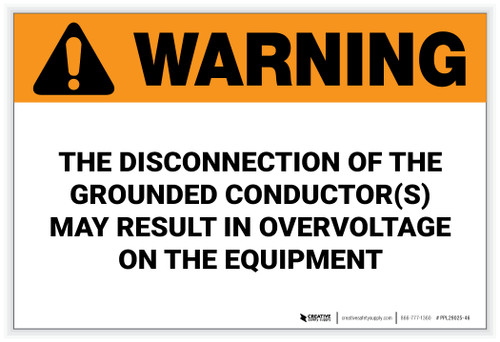 Warning: Disconnection of the Grounded Conductor – Solar Panel Label