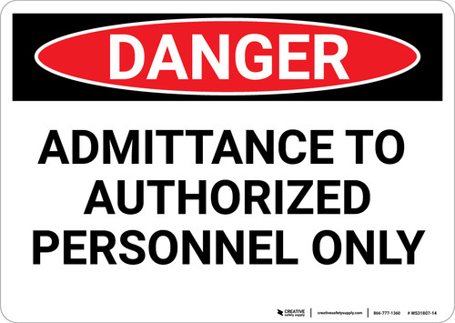 Danger: Admittance to Authorized Personal Only - Wall Sign