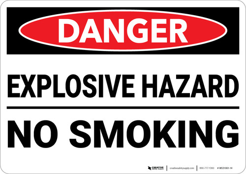 Danger: Explosive Hazard No Smoking - Wall Sign