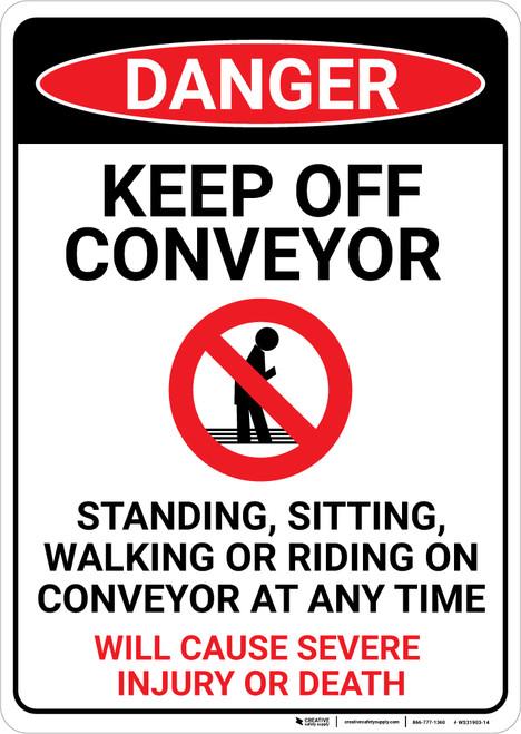 Danger: Keep Off Conveyor - Wall Sign