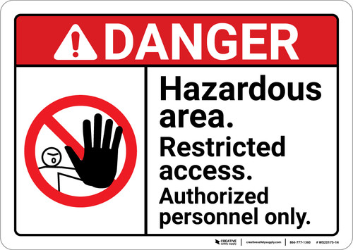Danger: Hazardous Area Restricted Access ANSI - Wall Sign