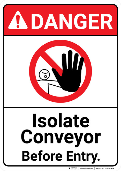 Danger: Isolate Conveyor Before Entry ANSI - Wall Sign