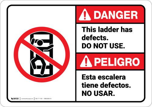 Danger: Ladder Has Defects Do Not Use Bilingual Spanish ANSI - Wall Sign